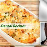 Post Dental Recipes